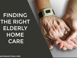 Finding the Right Elderly Home Care