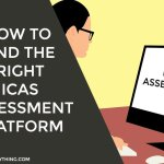 How to Find the Right ICAS Assessment Platform