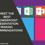 Meet the Best PowerPoint Presentation Making Recommendations