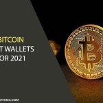 Bitcoin Best Wallets for 2021