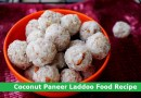 Coconut Paneer Laddoo Food Recipe