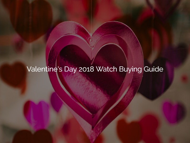 5 Watches That Your Guy And Wallet Will Love For Valentine S Day