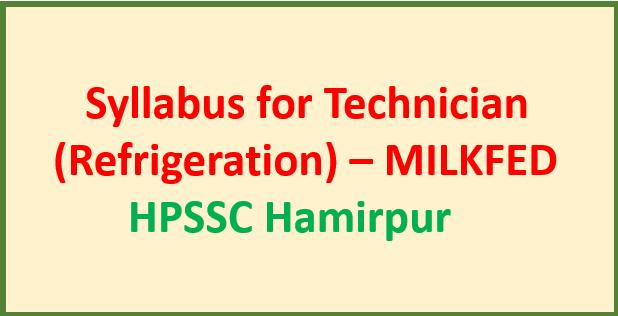 Syllabus for Technician (Refrigeration) – MILKFED -HPSSC Hamirpur