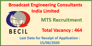 Read more about the article MTS Recruitment in BECIL – 464 Posts