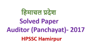 Previous Year Paper – Auditor (Panchayat) – HPSSC Hamirpur – lV