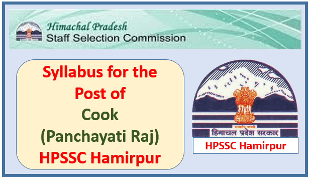 Read more about the article Syllabus for the Post of Cook (Panchayati Raj) – HPSSC Hamirpur