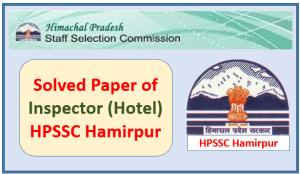 Solved Paper of Inspector (Hotel) 2018 – HPSSC Hamirpur [Part-2]