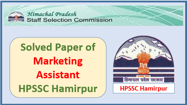 Solved Paper of Marketing Assistant – HPSSC Hamirpur [Part-3]