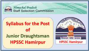 Syllabus for the Post of Junior Draughtsman (Civil/Electrical)-HPSSC Hamirpur