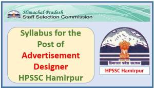 Syllabus for the Post of Advertisement Designer (Information & Public Relations)-HPSSC Hamirpur