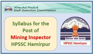Syllabus for the Post of Mining Inspector (Industries)-HPSSC Hamirpur