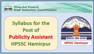 Syllabus for the Post of Publicity Assistant-HPSSC Hamirpur