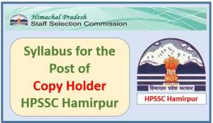 Syllabus for the Post of Copy Holder (Printing & Stationery)-HPSSC Hamirpur