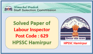 Solved Paper of Labour Inspector – HPPSC Hamirpur [Part-2]