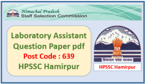 HPSSC Laboratory Assistant Question Paper Pdf Download