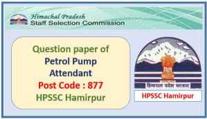 HPSSC Petrol Pump Attendant Question Paper 2021