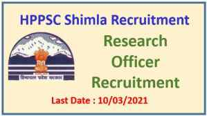 Read more about the article HPPSC Research Officer Recruitment 2021: Apply Now