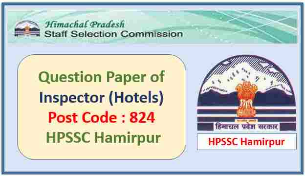 HPSSC Inspector (Hotels) Question Paper Pdf