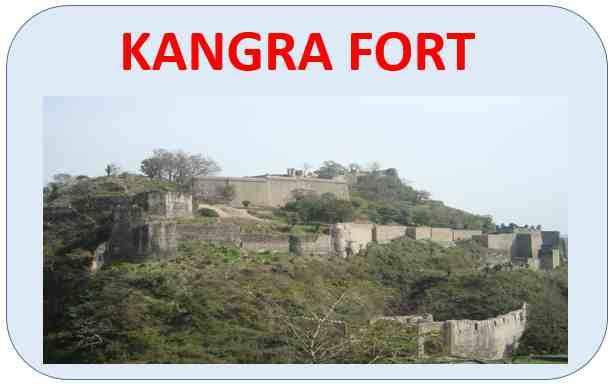 Kangra Fort : Kangra-Himachal Pradesh