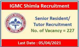 IGMC Shimla Recruitment 2021 : Apply Now