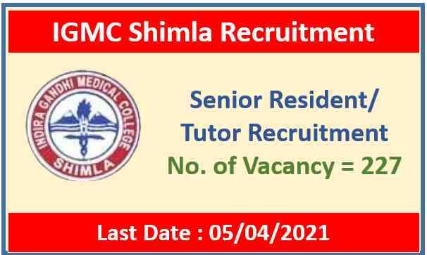 IGMC Shimla Recruitment 2021 : Apply Now