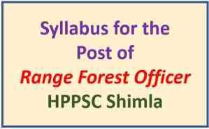 HPPSC Shimla Range Forest Officer Syllabus