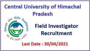 Central University of HP Recruitment 2021-Field Investigator