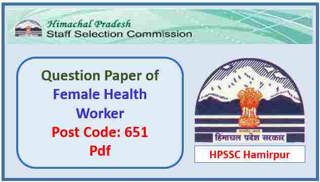 HPSSC Female Health Worker Question Paper 2018
