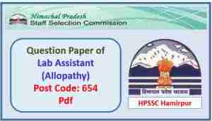 Read more about the article HPSSC Lab Assistant (Allopathy) Question Paper 2018 Pdf