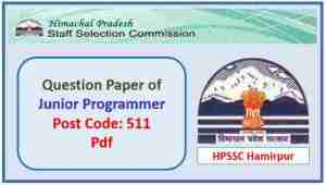 Read more about the article HPSSC Junior Programmer (Post Code 511) Question Paper Pdf