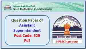 Read more about the article HPSSC Assistant Superintendent Question Paper Pdf