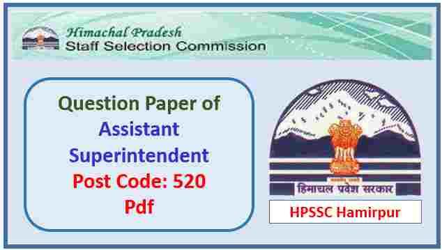 HPSSC Assistant Superintendent Question Paper Pdf