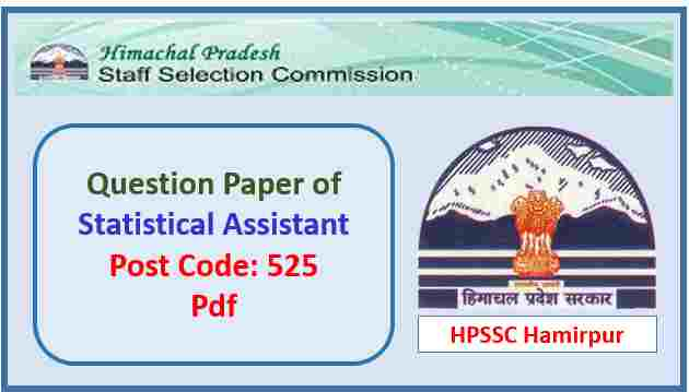 Read more about the article HPSSC Statistical Assistant Question Paper 2018 Pdf