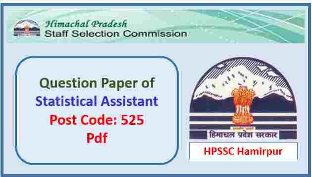 HPSSC Statistical Assistant Question Paper 2018 Pdf