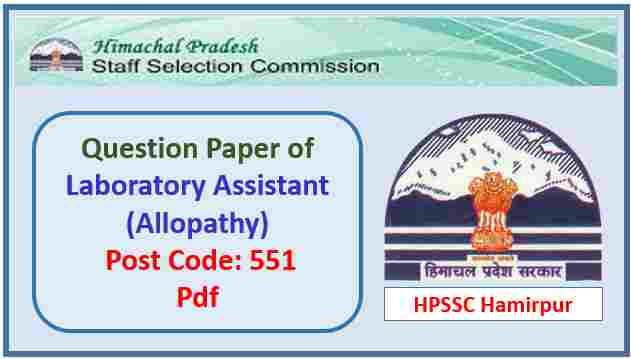 HPSSC Laboratory Assistant (Allopathy) Question Paper