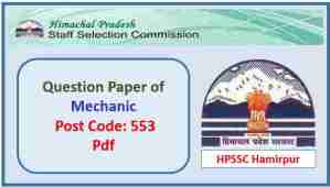 HPSSC Mechanic (Post Code 553) Question Paper Pdf