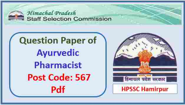 HPSSC Ayurvedic Pharmacist Question Paper 2017 Pdf