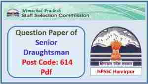 Read more about the article HPSSC Senior Draughtsman (Architectural) Question Paper Pdf