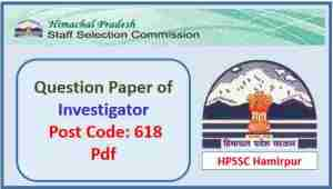 HPSSC Investigator Question Paper 2018 Pdf