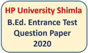 Read more about the article HPU B.Ed Entrance Exam Question Paper 2020 Pdf