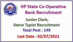 Read more about the article HP Cooperative Bank Recruitment 2021 : Apply 149 Junior Clerk & Steno Typist Posts