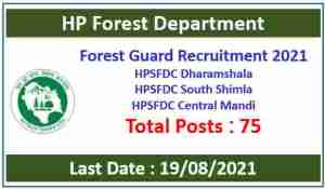 Read more about the article HP Forest Guard Recruitment 2021 – HPSFDC Dharamshala, Shimla, Mandi