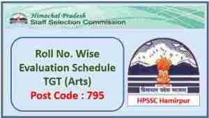 Read more about the article Roll No. Wise Evaluation Schedule for the Post of TGT (Arts) Post Code 795 -HPSSC Hamirpur