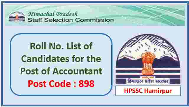 Read more about the article HPSSC Hamirpur Accountant Post Code 898 Roll No. List 2021