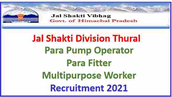 Read more about the article Jal Shakti Division (IPH) Thural Recruitment 2021