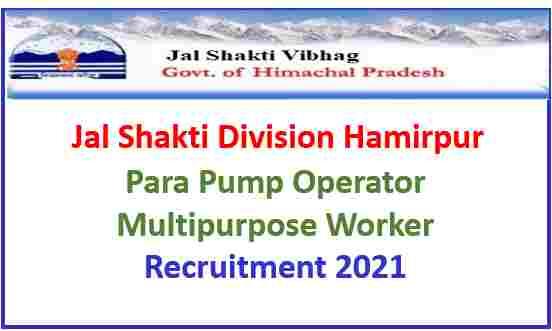 Read more about the article Jal Shakti Division Hamirpur Recruitment 2021