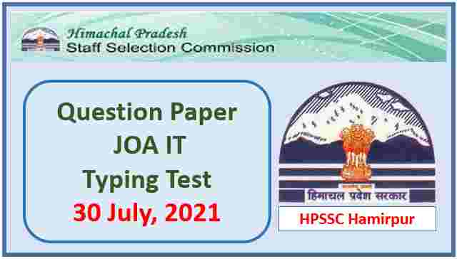 Read more about the article HPSSC JOA IT Typing Test Paper held on 30 July 2021