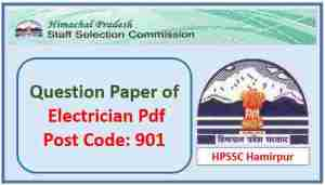 Read more about the article HPSSC Electrician Question Paper Pdf 2021 Post Code 901