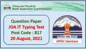 Read more about the article HPSSC JOA IT Typing Test Paper Pdf held on 20 August 2021