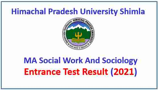 Read more about the article HPU Shimla MA Social Work And Sociology Entrance Test Result 2021